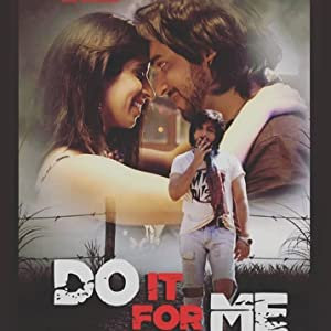 Do It for Me movie, song and  lyrics