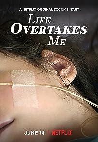 Life Overtakes Meชีวิตที่สิ้นฉัน
