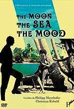 The Moon, the Sea, the Mood