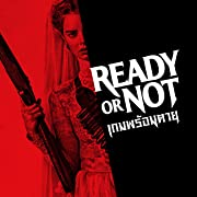 Ready Or Not Movie 2019 Watch Free