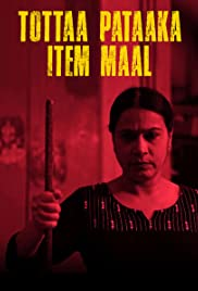 Tottaa Pataaka Item Maal (2019) Poster - Movie Forum, Cast, Reviews