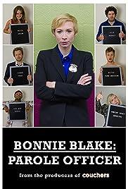 Bonnie Blake: Parole Officer Poster