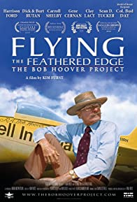 Primary photo for Flying the Feathered Edge: The Bob Hoover Project