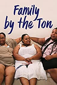 Family by the Ton (2018)
