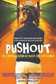 Pushout: The Criminalization of Black Girls in Schools (2019)