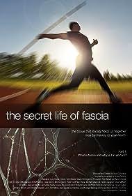 The Secret Life of Fascia (2019)