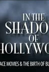 Primary photo for In the Shadow of Hollywood