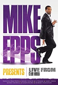 Primary photo for Mike Epps Presents: Live from Club Nokia