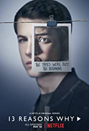13 Reasons Why Tv Series 2017 Imdb