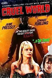 Cruel World (2005) 720p