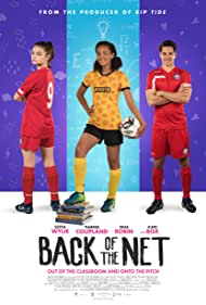 Tiarnie Coupland, Sofia Wylie, and Trae Robin in Back of the Net (2019)