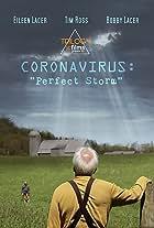 Coronavirus: Perfect Storm