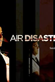 Air Disasters Tv Series 2011 Imdb