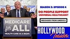 MENSAJES DE AMÉRICA 2: ¿Apoya usted a Universal Healthcare?