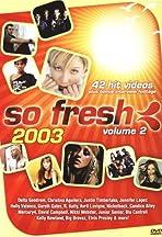 So Fresh 2003: Volume 2