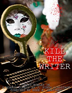 A really good movie to watch Kill the Writer by none [x265]