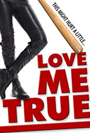 Love Me True Poster