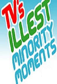 Primary photo for TV's Illest Minority Moments Presented by Ego Trip