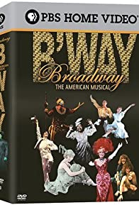Primary photo for Broadway: The American Musical