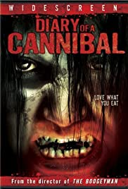 Diary of a Cannibal (2007) Poster - Movie Forum, Cast, Reviews