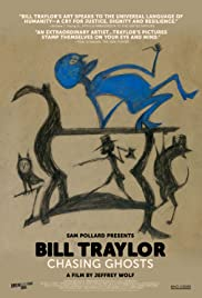 Bill Traylor: Chasing Ghosts Poster