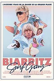 Biarritz Surf Gang (2017)