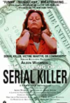 Aileen Wuornos: Selling of a Serial Killer