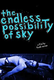 The Endless Possibility of Sky (2012)
