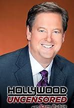 Hollywood Uncensored with Sam Rubin