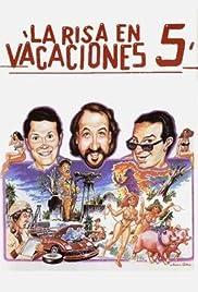 La risa en vacaciones 5 Poster