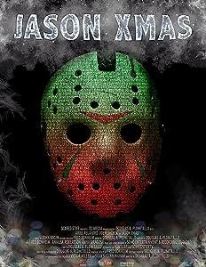Direct download link for english movies Jason Xmas by David B. Stewart III [360x640]
