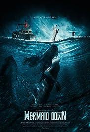 Mermaid Down (2019) 1080p