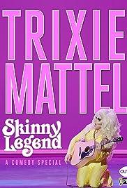 Trixie Mattel: Skinny Legend (2019) 720p