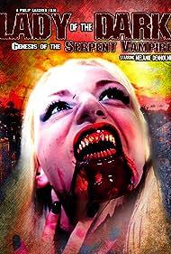 Lady of the Dark: Genesis of the Serpent Vampire (2011)