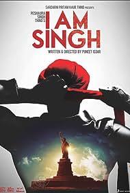 I Am Singh (2011)