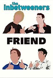 The Inbetweeners: Fwends Reunited Poster