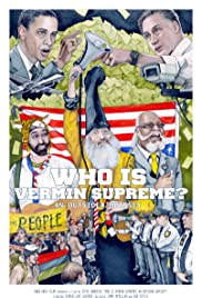 Who Is Vermin Supreme? An Outsider Odyssey Poster