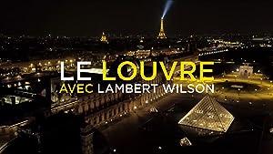 Une nuit, le Louvre avec Lambert Wilson