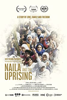 Naila and the Uprising (2017)