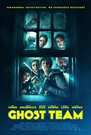 Ghost Team (2016) Poster - Movie Forum, Cast, Reviews