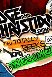The Edge and Christian Show That Totally Reeks of Awesomeness Poster