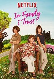 In Family I Trust Poster