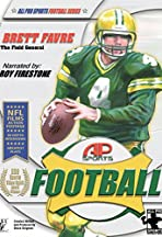 All Pro Sports Football: Brett Favre - The Field General