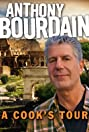 Anthony Bourdain's a Cook's Tour