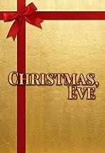 Christmas, Eve