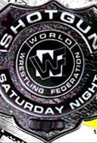 Primary photo for WWF Shotgun Saturday Night