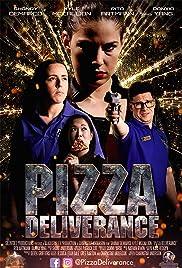 Pizza Deliverance Poster