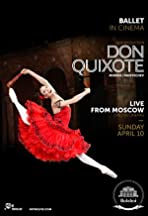 The Bolshoi Ballet: Live From Moscow - Don Quixote