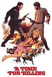 A Time for Killing(1967) Poster - Movie Forum, Cast, Reviews