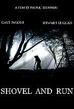 Shovel and Run